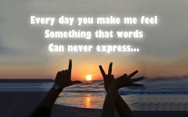 Every Day You Make Me Feel