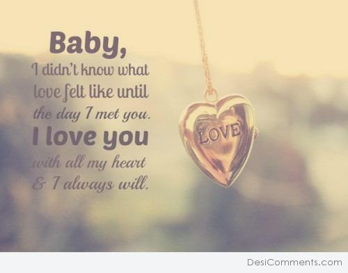 Baby I Love You