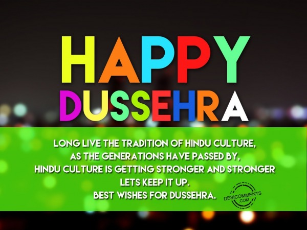 Long live the traditon of hindu culture, Happy Dussehra