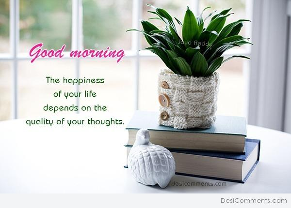 Good Morning - The Happiness Of Your Life