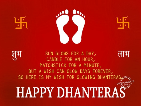 Sun glows for a day,Happy Dhanteras