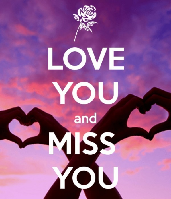Love You And Miss You
