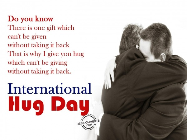 There is one gift,International Hug Day