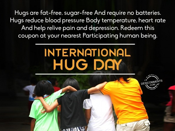 Hugs are fat free, Happy International Hug Day