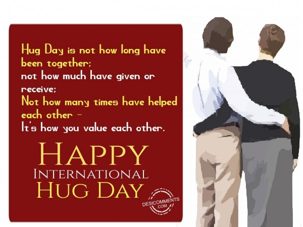 Hug day is not how long have been together,Happy International Hug Day