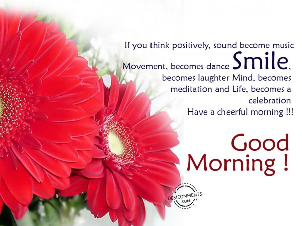 Have A Cheerful Morning – Good Morning