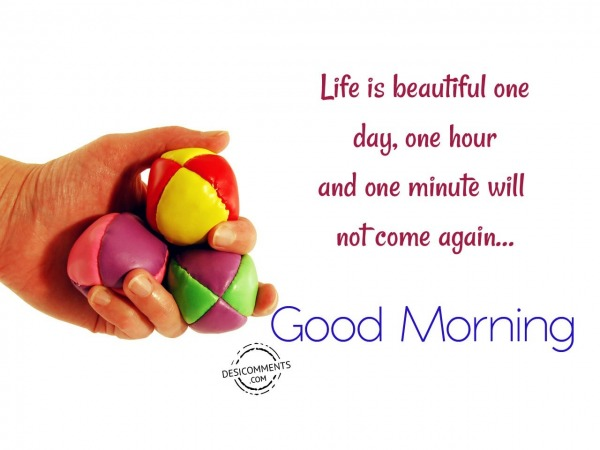Life Is Beautiful - Good Morning