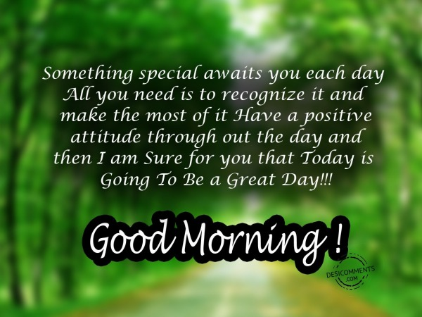 Picture: Something Special Awaits – Good Morning