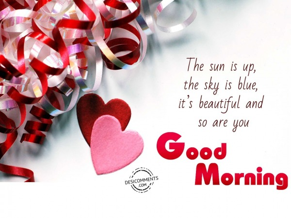 The Sun Is Up - Good Morning