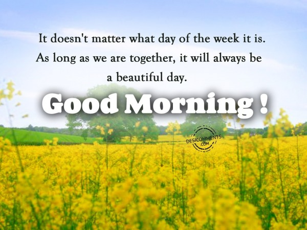 What Day Of Week - Good Morning