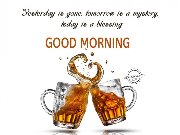 Today Is A Blessing - Good Morning