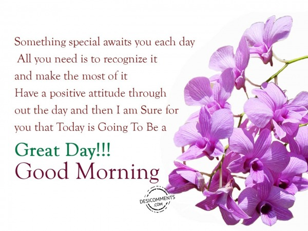 Today Is Going To Be A Great Day - Good Morning