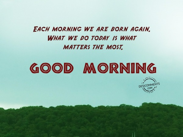 We Are Born Again - Good Morning