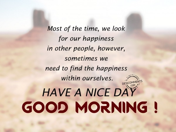 We Look For Our Happiness - Good Morning