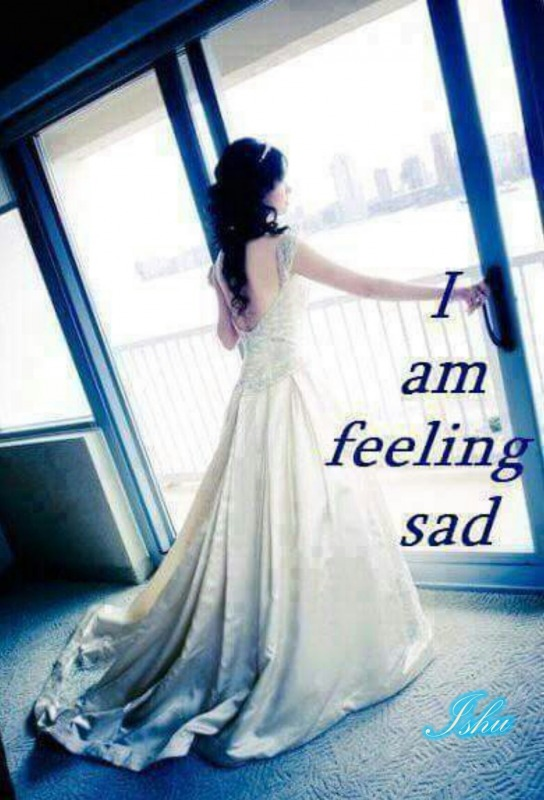 I Am Feeling Sad