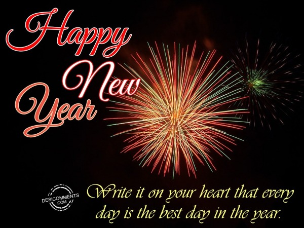 Write it on your heart – Happy New Year