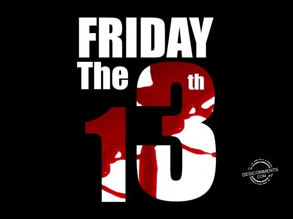 The Friday 13th