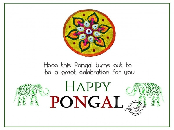 Hope this pongal turns out to be great