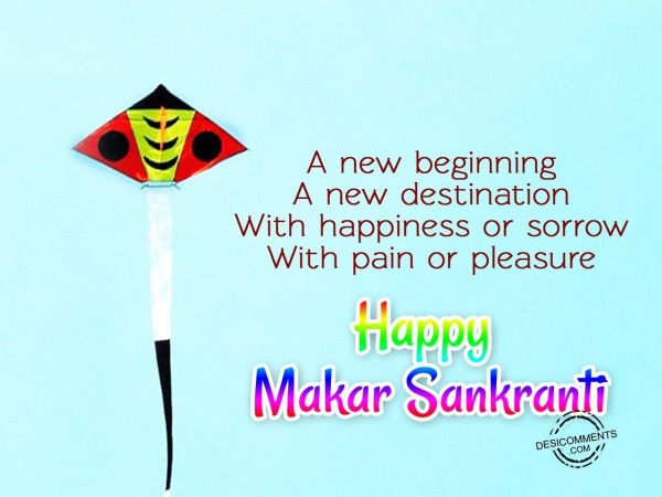 A new begining - Happy Makar Sankranti