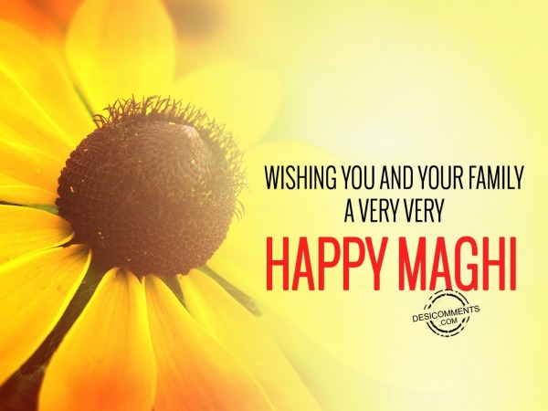Wishing you and your family – Happy Maghi