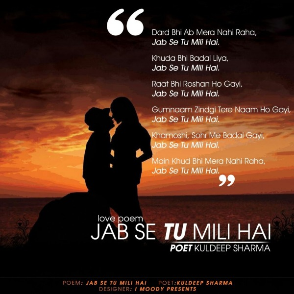 Jab Se Tu Mili Hai (Love Poem) - Kuldeep Sharma