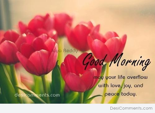 May Your Life Overflow - Good Morning