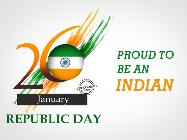 Proud to be an indian, Happy Republic Day