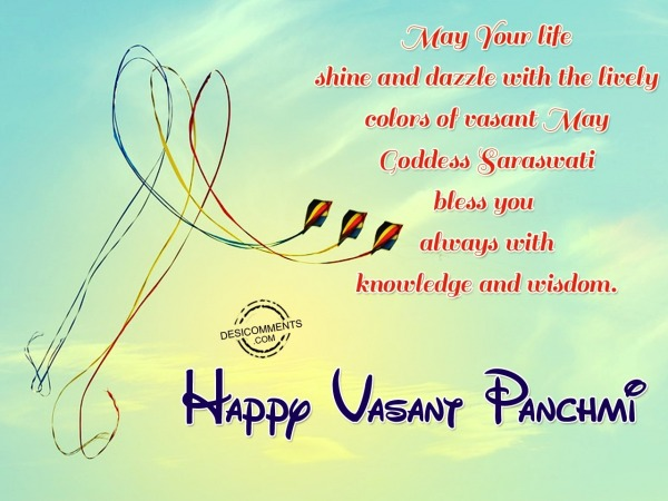 Picture: May Your Life Shine  And Dazzle With The Lively Colors Of Vasant