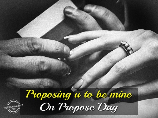 Picture: Proposing U To Be Mine On Propose Day