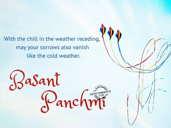 With the chill in the weather recedind, Happy Basant Panchmi