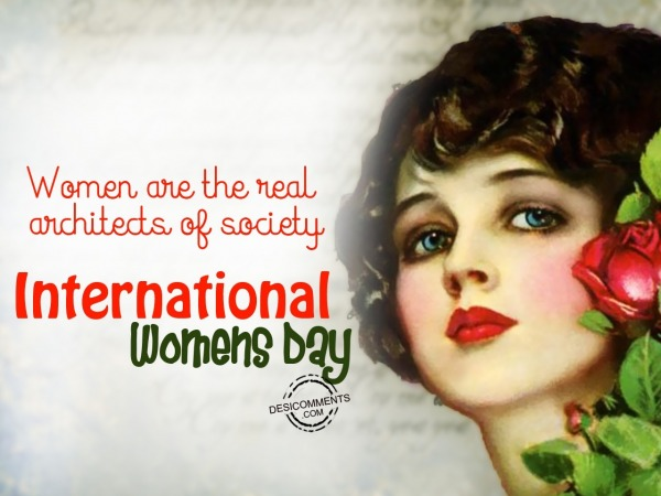 Picture: Womens are the real architects of society