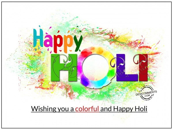 Picture: Wishing you colorful and Happy Holi