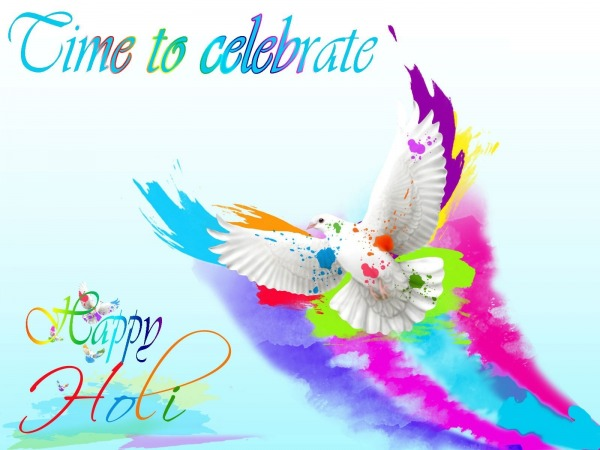 Time To Celebrate - Happy Holi