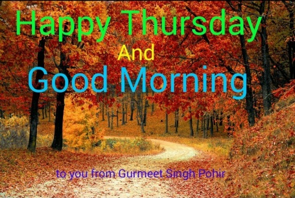 Happy Thursday And Good Morning