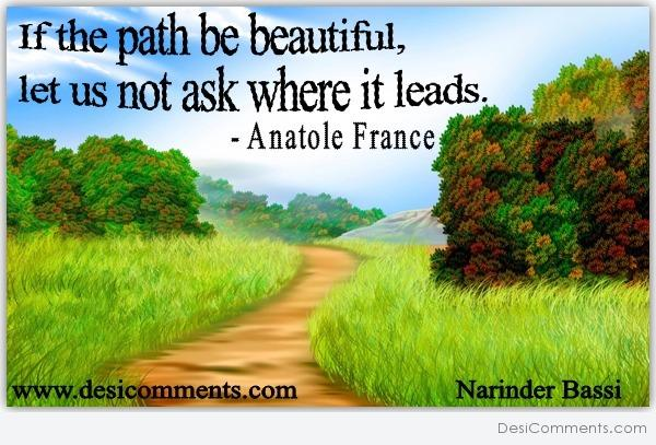 If The Path Is Beautiful