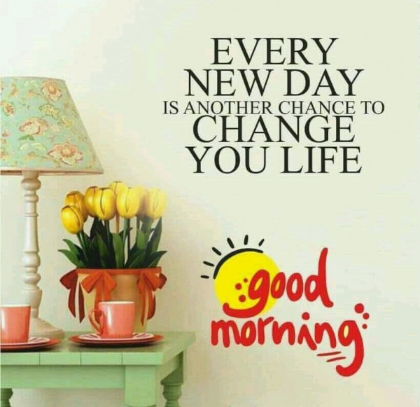 Every New Day - Good Morning