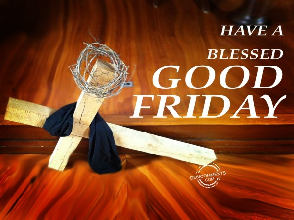 Picture: Have a blessed good friday