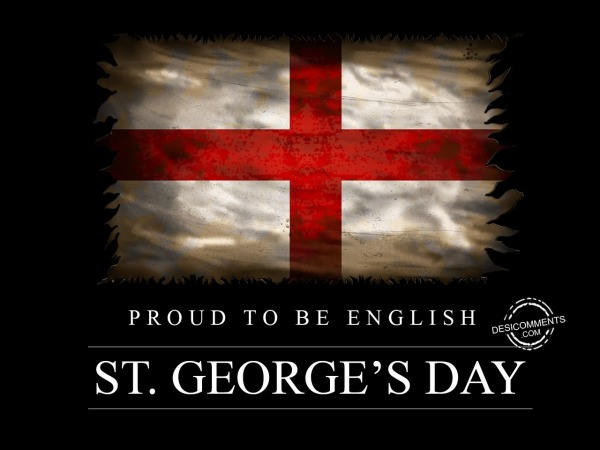 Proud to be english, St. George's Day
