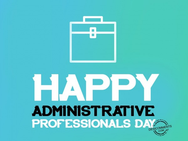 Picture: Happy Administrative Professionals Day