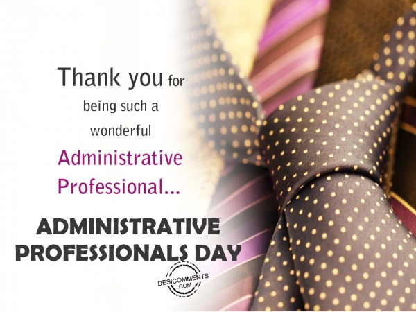 Picture: Thank for being a wonderful  Administrative Professional
