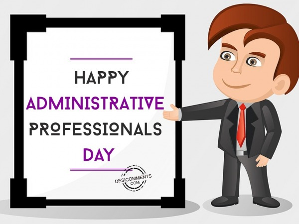 Picture: Very Happy Administrative Professionals Day