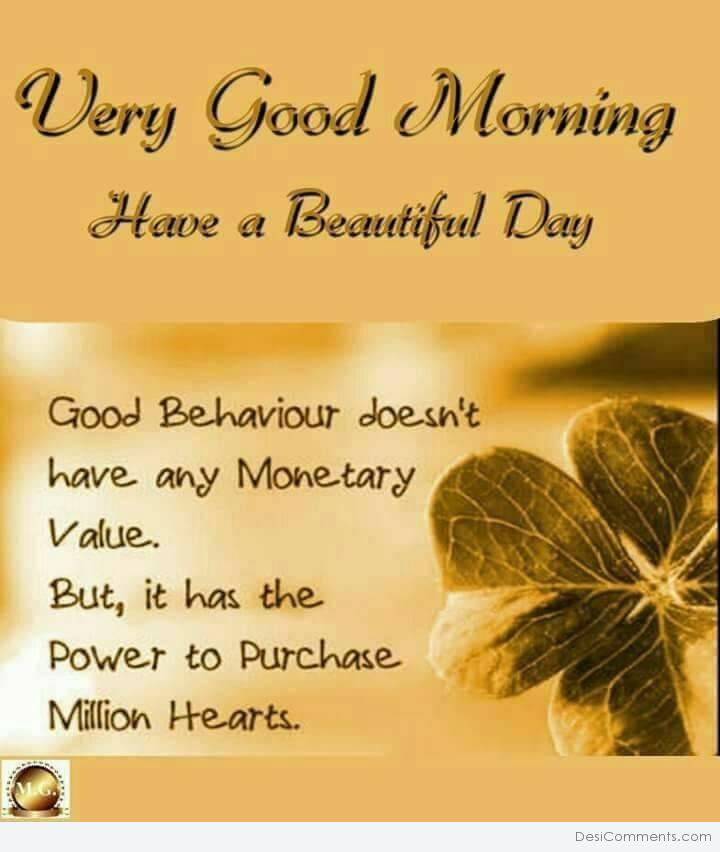 Very Great Quotes: Very Good Morning Have A Beautiful Day