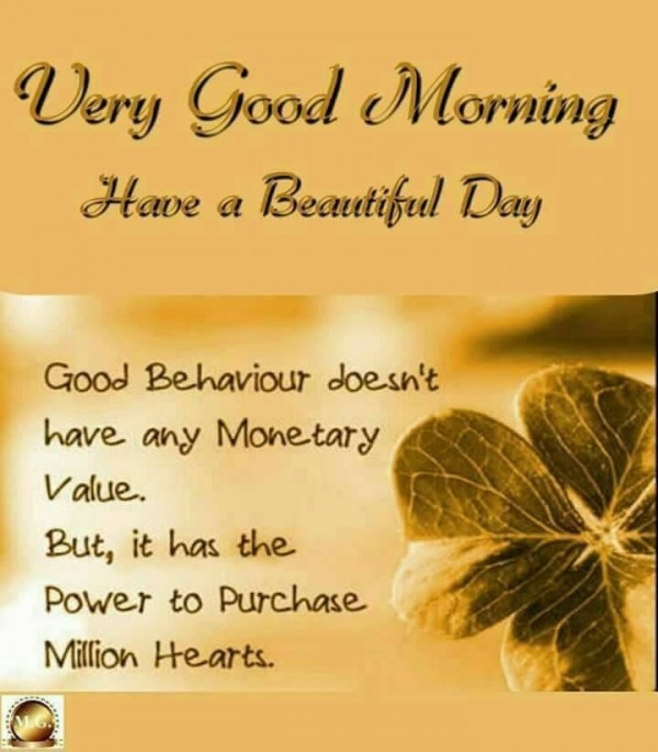 Good Morning Touching Quotes: Very Good Morning Have A Beautiful Day