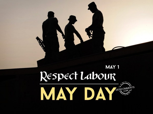 Respect labour, May Day