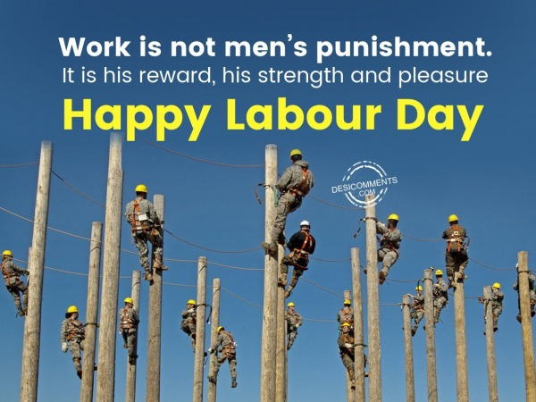 Picture: Work is not men's punishment, Happy Labour Day