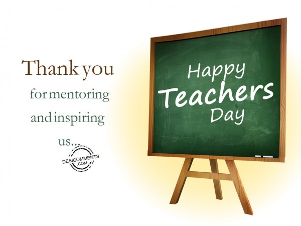 Picture: Thank you for mentoring and inspiring us, Happy Teachers Day