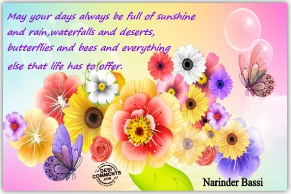 May your days always be full of Sunshine....