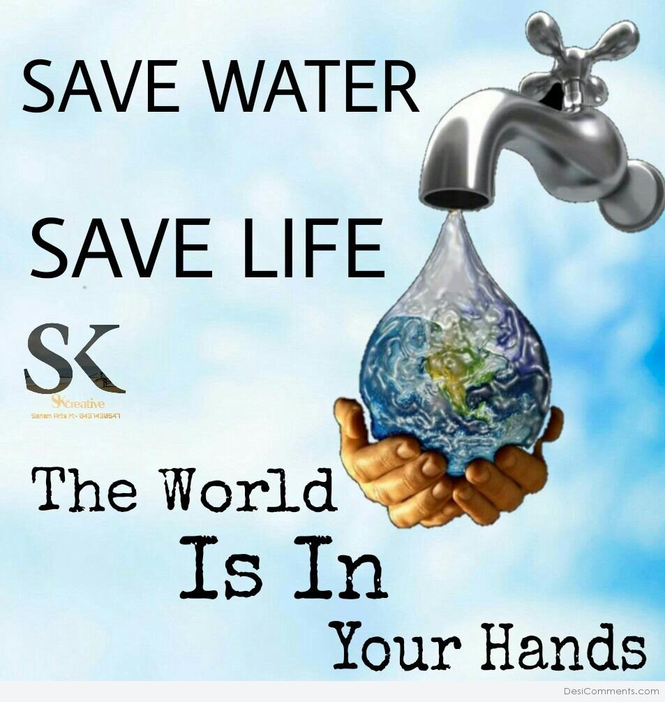 Save Water Save Life - DesiComments.com