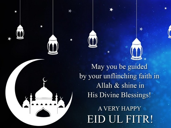 Picture: May You Be Guided By Your Unflinching Faith In Allah