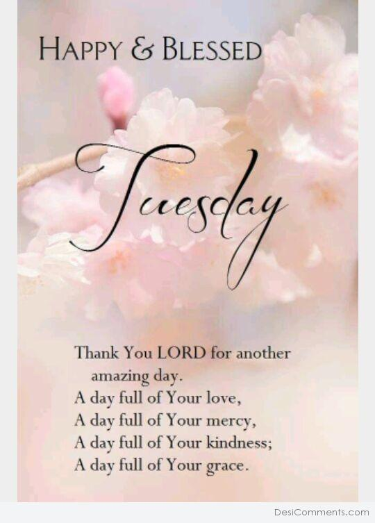 Happy And Blessed Tuesday